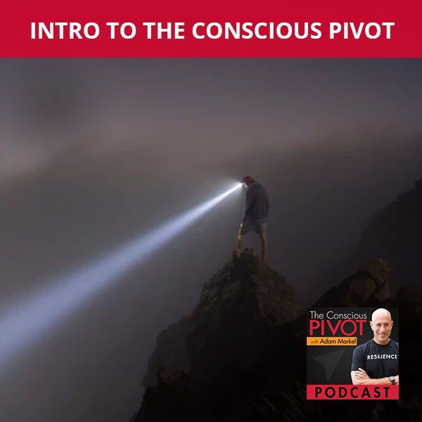 Intro To The Conscious Pivot