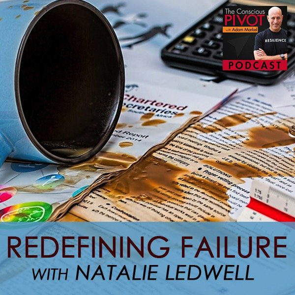 Redefining Failure with Natalie Ledwell