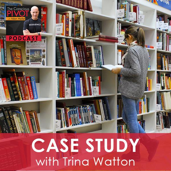 Case Study with Trina Watton