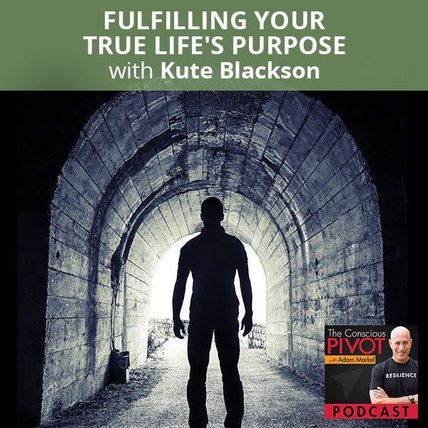 Fulfilling Your True Life's Purpose with Kute Blackson