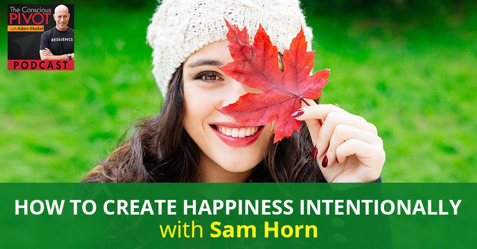 PR 78 | Create Happiness Intentionally