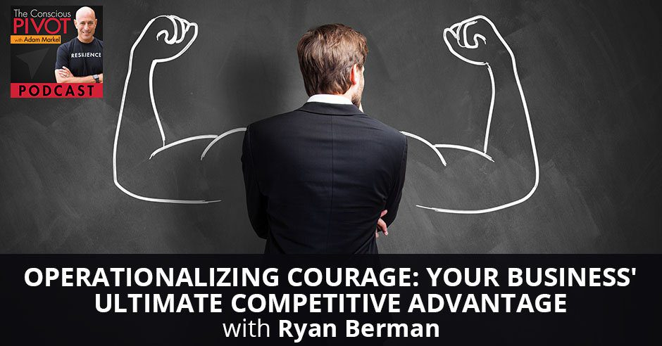 PR 96 | Operationalizing Courage