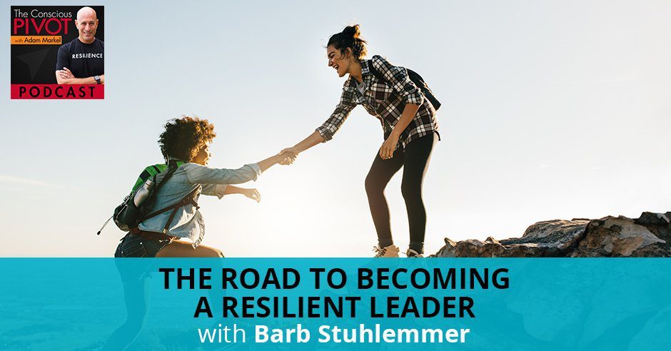 PR Barb | Resilience In Leadership