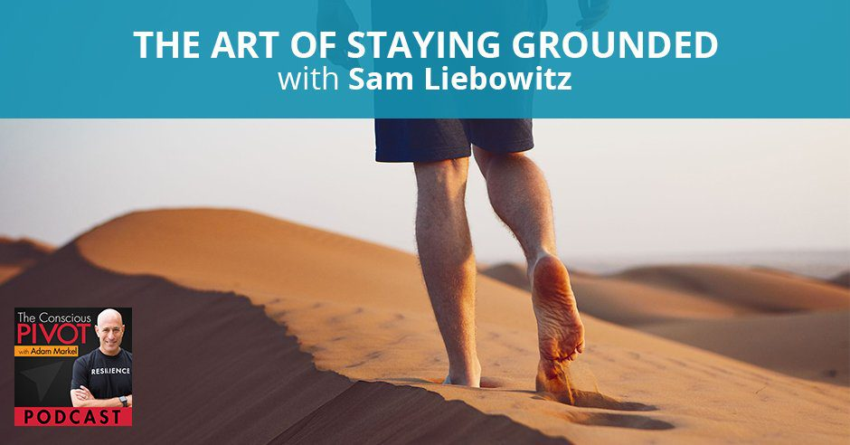PR Sam | Staying Grounded