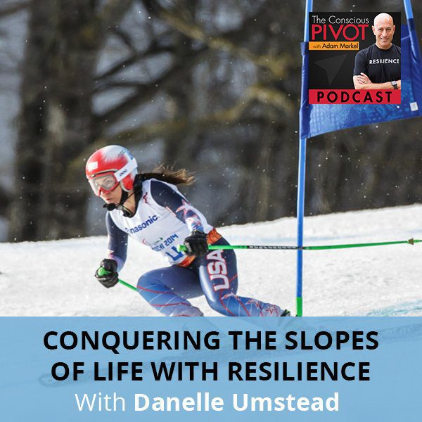 Danelle Umstead On Conquering The Slopes Of Life With Resilience