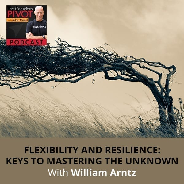 Flexibility And Resilience: Keys To Mastering The Unknown