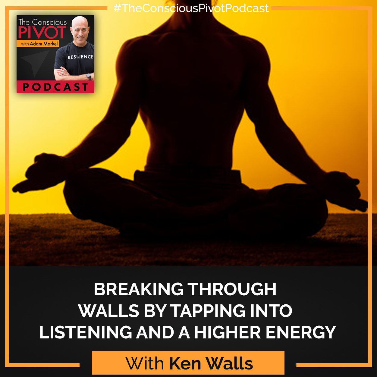 Breaking Through Walls By Tapping Into Listening and A Higher Energy
