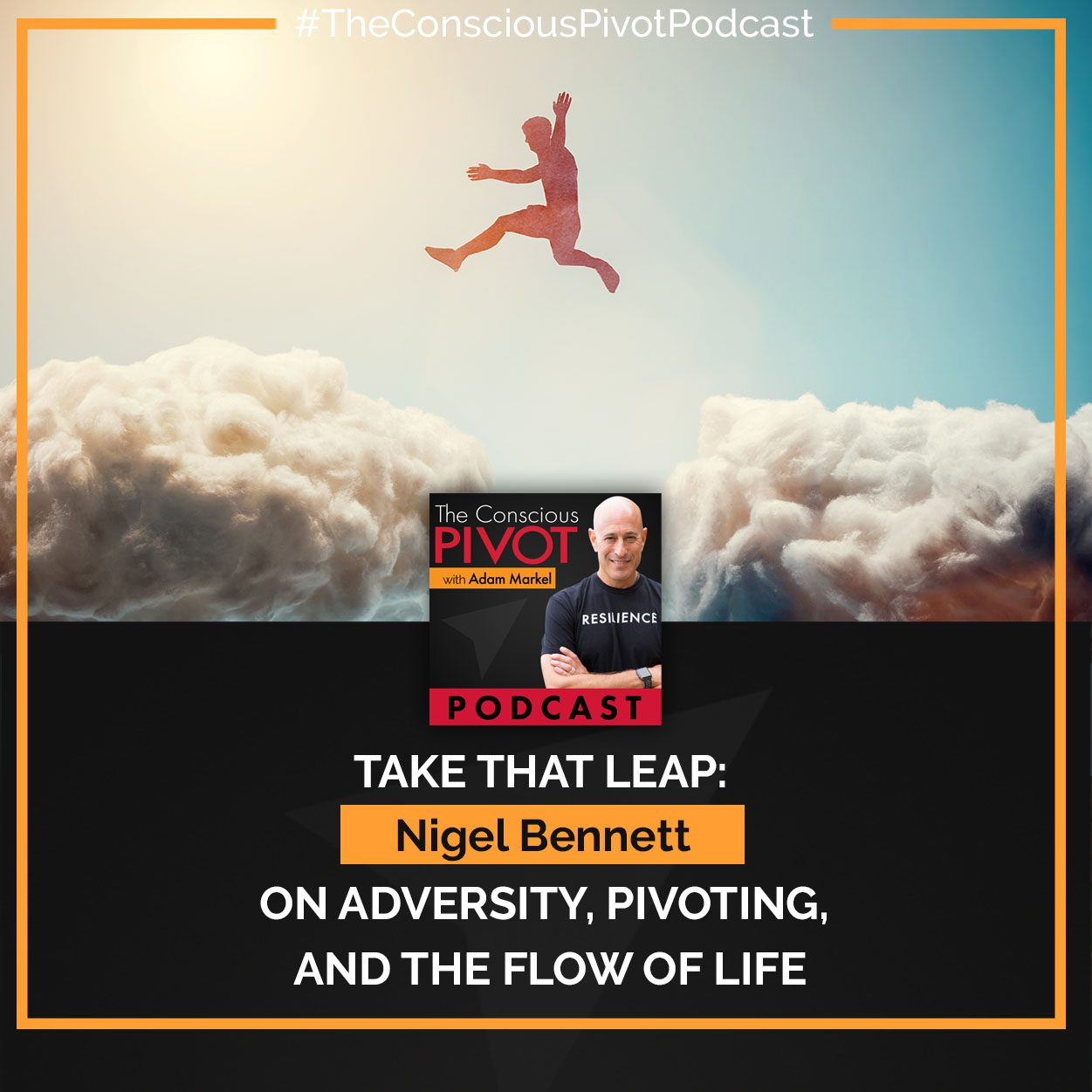 Take That Leap: Nigel Bennett On Adversity, Pivoting, And The Flow Of Life