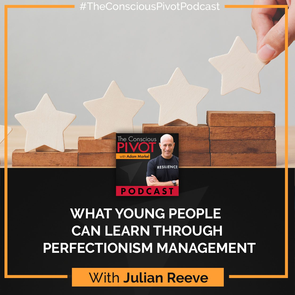Julian Reeve: What Young People Can Learn Through Perfectionism Management