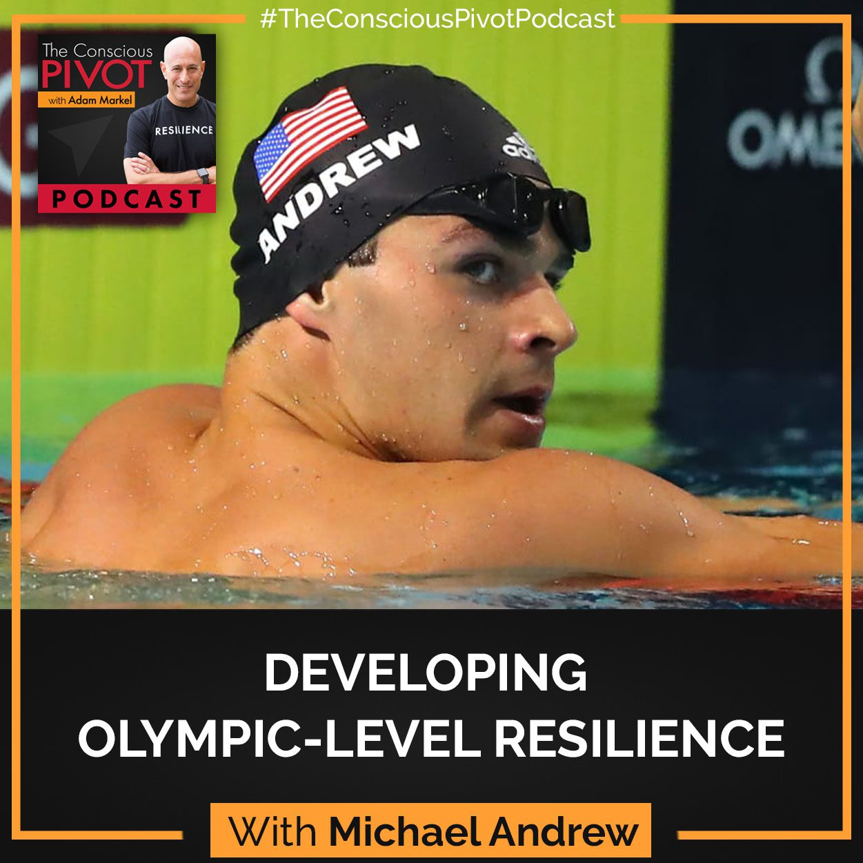 Developing Olympic-Level Resilience with Michael Andrew