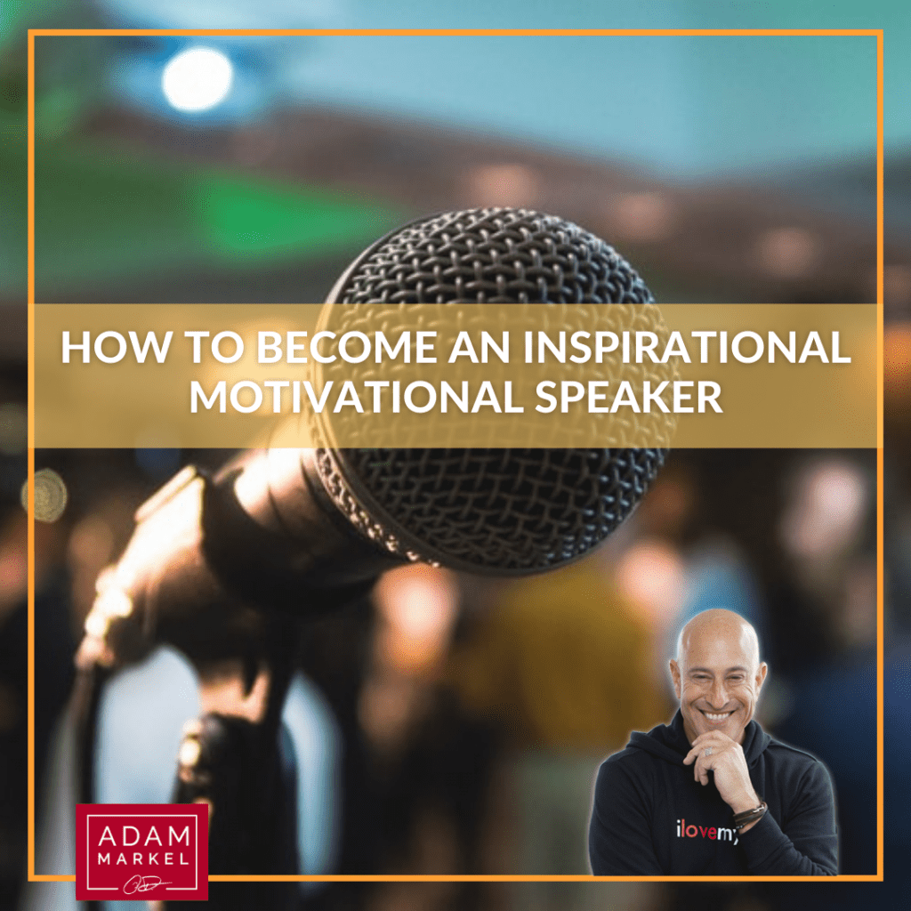 How to Become an Inspirational Motivational Speaker