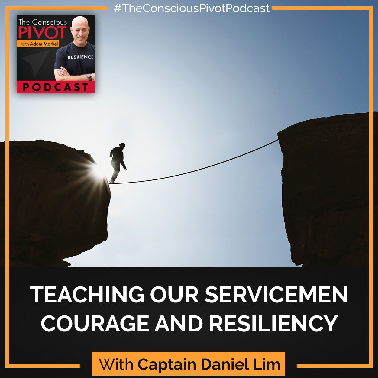 Teaching Our Servicemen Courage And Resiliency With Captain Daniel Lim