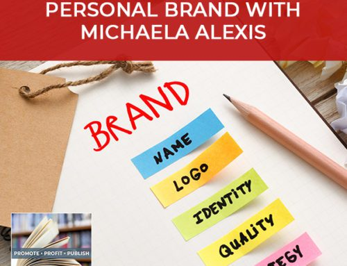 Building An Impactful Personal Brand With Michaela Alexis