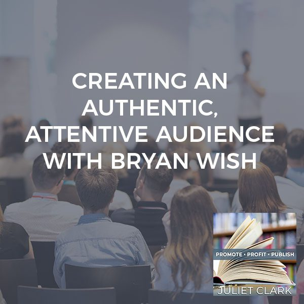 PRP 67 | Creating An Audience