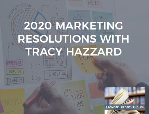 2020 Marketing Resolutions With Tracy Hazzard