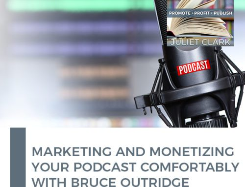 Marketing And Monetizing Your Podcast Comfortably With Bruce Outridge