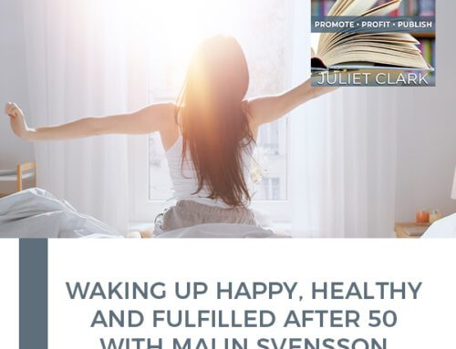 Waking Up Happy, Healthy And Fulfilled After 50 With Malin Svensson