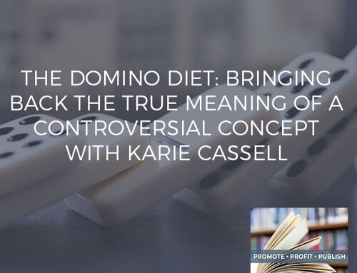 The Domino Diet: Bringing Back The True Meaning Of A Controversial Concept With Karie Cassell